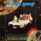 "Baby's Gang - ""Challenger"""
