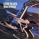 "Livin' Blues - ""Blue breeze"""