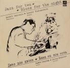 Джаз для двоих - Блюз на всю ночь