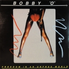 "Bobby ""O"" - Freedom in an unfree world"