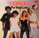 "CHILLY - ""For your love"""