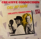 "Creative connection - ""Call my name"""