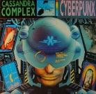 Cassandra complex. Cyberpunx