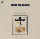 "Didier Marouani - ""Le Gagnant"""