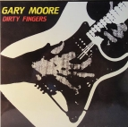 Gary Moore - Dirty fingers (SNC)