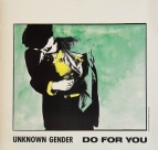 Unknown Gender - Do for you