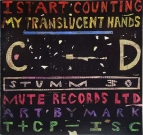Istart counting - My translucent hands