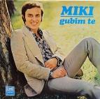 Miki Jevremovic - Gubim te