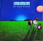 Bad Boys Blue  My blue world (CD)