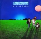 Bad Boys Blue  My blue world (CD)