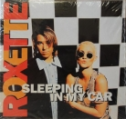 "Roxette - ""Sleeping in my car"""