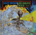 "Savoy Brown - ""Hellbound traain"""