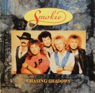 "Smokie - ""Chasing shadows"""