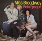 Belle Epogue - Miss Broadway
